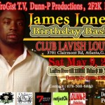"James ""King Of Gist"" Jones Birthday Bash 
