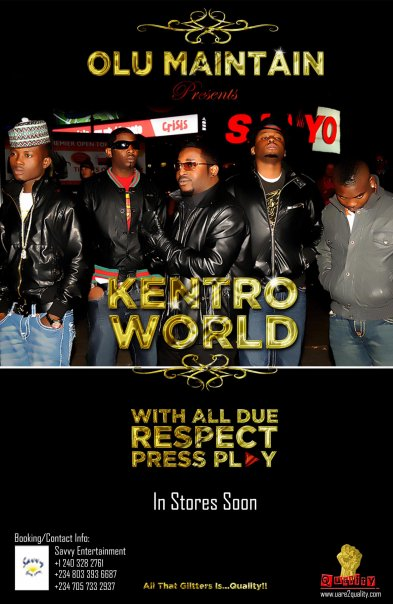 Olu Maintain & Kentro World