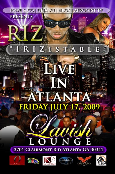 "RIZ –""IRIZistable"" LIVE IN ATLANTA JULY 17, 2009"