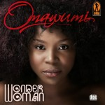 "Omawunmi ""Wonder Woman"" Drops New Album 