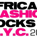 EVENT ALERT: African Fashion Rocks NYC