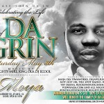 A Celebration of the LIFE OF DA GRIN: CLUB MOYA in Atlanta: Sat May 8th 2010