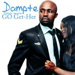 Bubbling Under | Dampte – Go Get Her