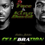 New Music: 2Face – Celebration (Naija 50) ft. King David