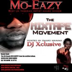 Mo-Eazy – The Mixtape Movement (Hosted By DJ Exclusive)