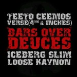 New Music: Teeto Ceemos – Deuces (Remix) ft. IceBerg Slim & Loose Kaynon