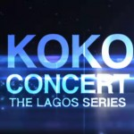 Mo-Hitts Presents: Koko Concert Series… The Lagos Series