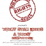BR Media presents the 'EVERY STAR NEEDS A VIDEO' Competition