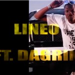 New Video: Lineo Ft Dagrin – Show me the Money