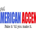 Truth Tuesday: Please Drop The Fake Accent