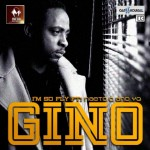 New Music: Gino – I'm So Fly ft. Naeto C and YQ