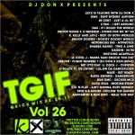 DJ DonX – #TGIF Quick Mix Vol 26 -02/25/2011