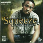 New Dance Hall Kid Squeeze, Drops 2 Hot Joints – That's What I Like + Party On a Friday