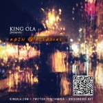King Ola Present Rain & Pleasure [Mixtape]