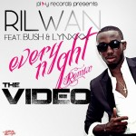 New Video: Rilwan – Everynight (Remix) ft. Bush & Lynxx