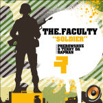 New Music: The Faculty – Soldier ft. Terry Tha Rapman & Pherowshuz