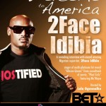 2Face Idibia To Be Featured On BET's Welcome To America