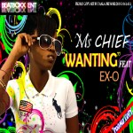 Music: Ms. Chief – Wanting ft. Ex-O
