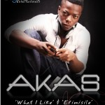 Bubbling Under | Akas – Efimisile + What I Like