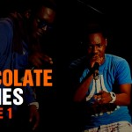 Chocolate City Presents – Chocolate Diaries – Webisode 1