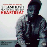 New Music: Splash Josh Ft Teeklef – HeartBeat