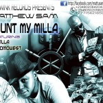 New Music: Matthew Sam – Count My Milla ft. Durella & OmoWest