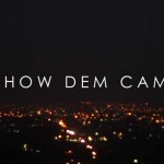 New Video: Show Dem Camp (SDC) – Take Flight