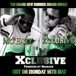 "New Music: DJ Xclusive – ""I'm Xclusive"" Ft MoEazy"