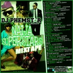 DJ Phemstar Presents Naija Superstars Mixtape
