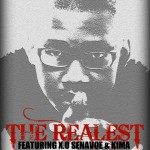 New Music: AjeButter22 – The Realest Ft X.O Senavoe & Kima