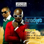 New Music: Bracket – Me & You