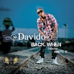 Bubbling Under | Davido – Back When Ft Naeto C