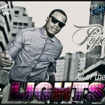 New Music: Pope – All Of The Lights [FreeStyle]