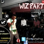 Music: YungDrug – Wiz Party [Remix]