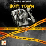 Video: Goldie – Dont Touch [Teaser]