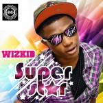 WizKid Releases Debut Album, SuperStar