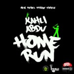 New Music: Kahli Abdu – Home Run
