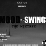 Kay-US Presents Mood-Swings [Mixtape]