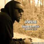 #Seven – Enigma [FreeStyle]