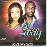 Movie Viewing: Love My Way [Part 1 & 2] | Starring Genevieve Nnaji, Jim Iyke & Tonto Dike