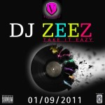 New Music: DJ Zeez – Take It Easy