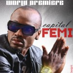 New Music: Capital Femi – In The Name Of Love