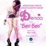 Bubbling Under | Dencia – Beri Beri