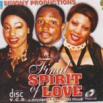 Movie Viewing: Final Spirit Of Love [Part 1 & 2] | Starring Rita Dominic, Pat Attah & Monalisa Chinda