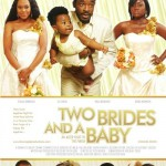 Nollywood Preview: Two Brides & A Baby Starring Stella Damascus & O.C Ukeje