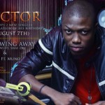 New Music – Vector – Throwing Away Ft shaydee + Na U  Ft Muno