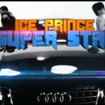 New Video: Ice Prince – SuperStar