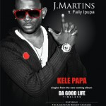 New Music: J-Martins – Goodtym ft. Cabo Snoop + Kele Papa ft. Fally Ipupa