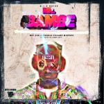 New Music: D.I.S Guise – Mr. Bambe