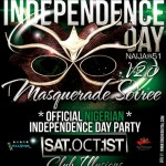ROYAL ENTERTAINMENT & ALL-STAR ENT PRESENTS:★ NAIJA INDEPENDENCE DAY MASQUERADE SOIREE V2.0 ★